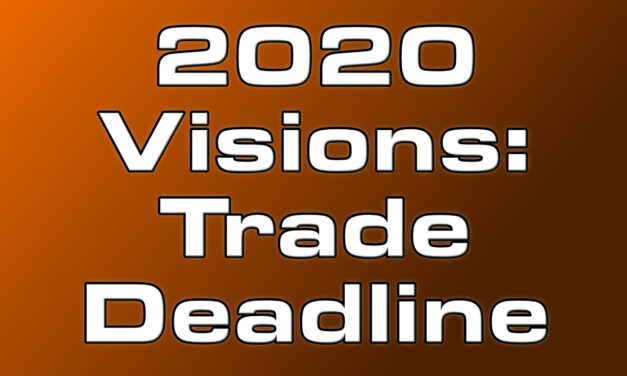 2020 Visions: For The Right Trade, Things Must Go Very Wrong