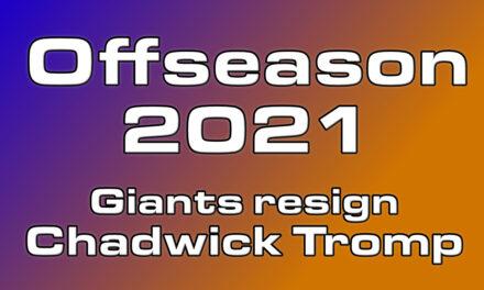 Giants bringing back Chadwick Tromp