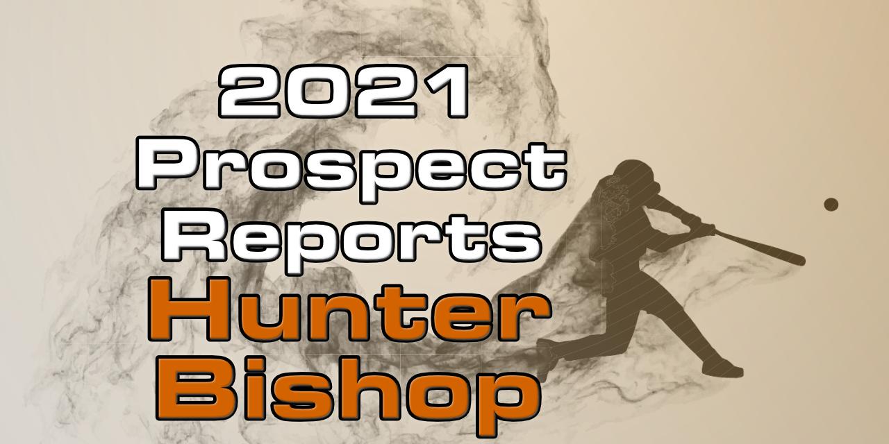 Hunter Bishop Prospect Report – 2021 Offseason