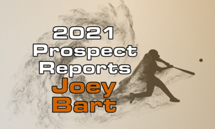 Joey Bart Prospect Report – 2021 Offseason