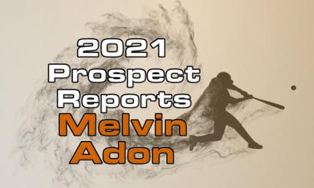 Melvin Adon Prospect Report – 2021 Offseason