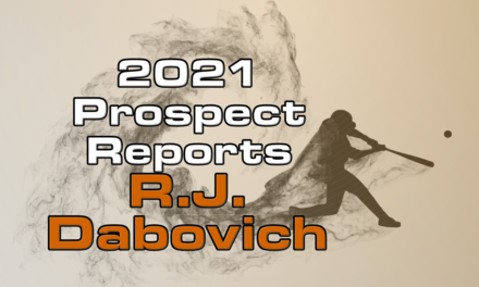 R.J. Dabovich Prospect Report – 2021 Offseason