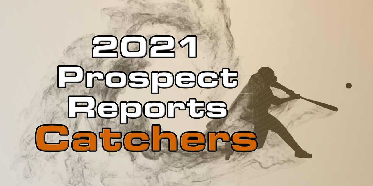 2021 Top Catcher Prospect Rankings