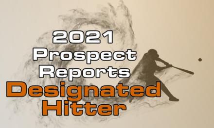 2021 Top Designated Hitter Prospect Rankings
