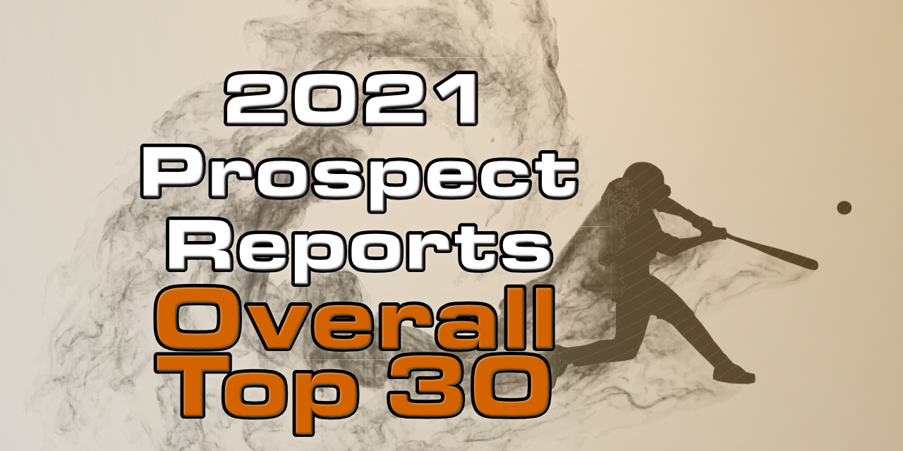2021 Top 30 Overall Giants Prospects List