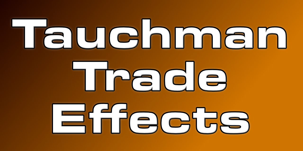 How does the Tauchman Trade affect the Farm?