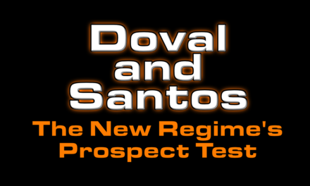Doval and Santos are the first prospect test for new regime