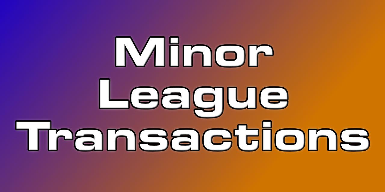 June 15 MiLB Transaction Round-Up