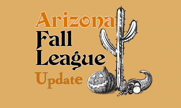 Arizona Fall League Results – 10/13-10/16